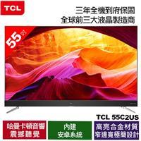 TCL首賣 55吋55C2 4K UHD 智能液晶顯示器(55C2US)