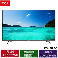 TCL 32吋 S6 高畫質液晶顯示器(32S6)