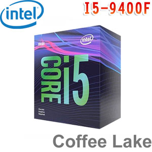 Intel英特爾 Core i5-9400F 處理器 (無內顯功能,有風扇)
