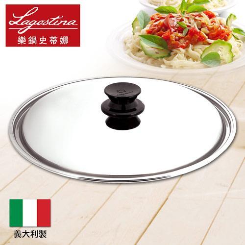【LAGOSTINA樂鍋】CLASSICO系列30CM不鏽鋼鍋蓋