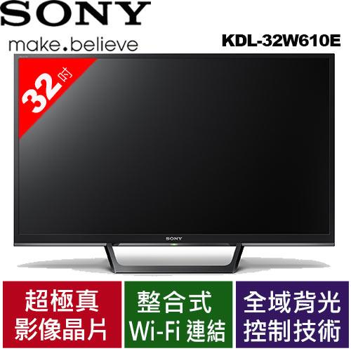 SONY 32型液晶電視 KDL-32W610E / KDL32W610E【周末破盤