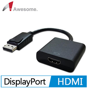 Awesome DisplayPort to HDMI轉接器 A00240002